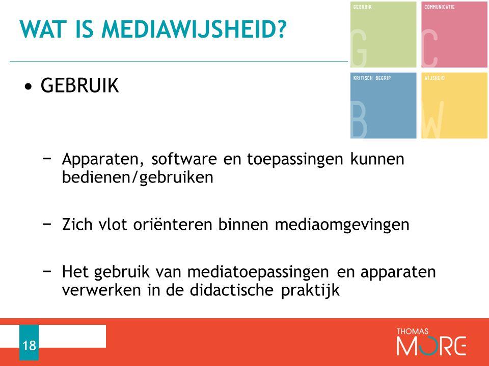 Wat is mediawijsheid GEBRUIK