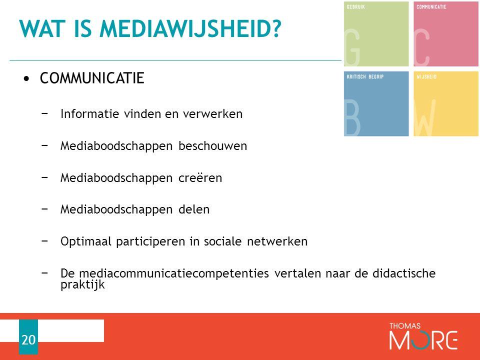Wat is mediawijsheid COMMUNICATIE Informatie vinden en verwerken