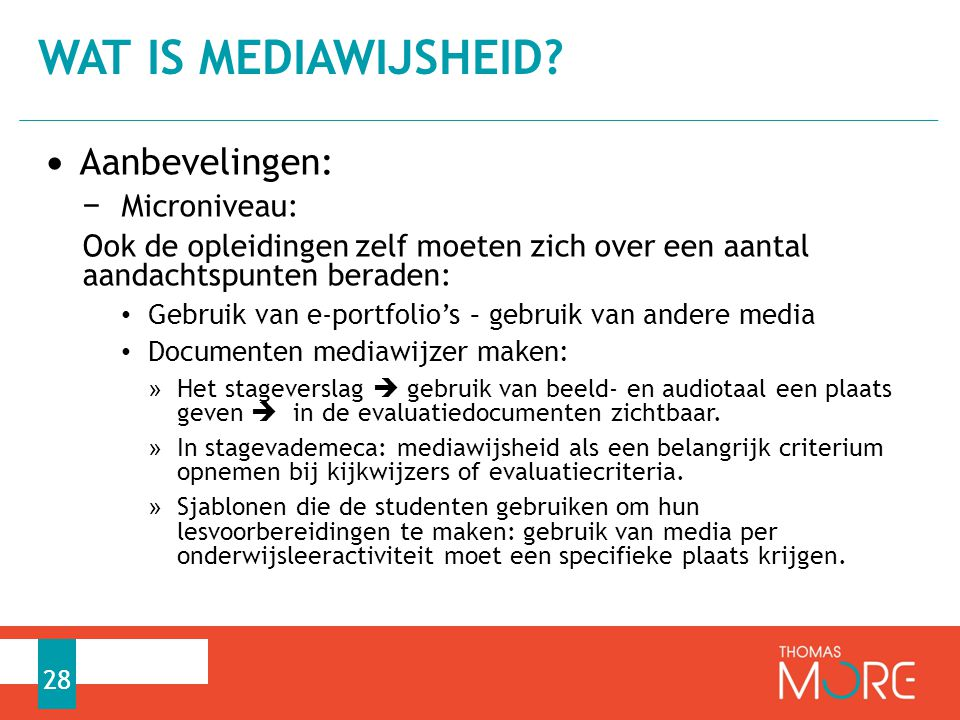 Wat is mediawijsheid Aanbevelingen: Microniveau: