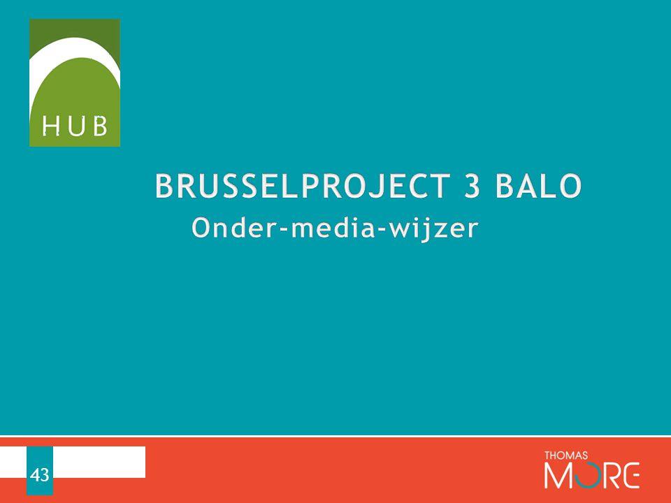 BRUSSELPROJECT 3 BALO Onder-media-wijzer
