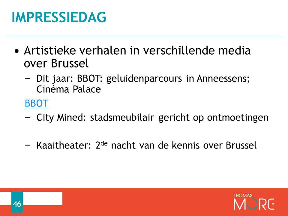 IMPRESSIEDAG Artistieke verhalen in verschillende media over Brussel