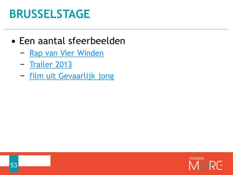 Brusselstage Een aantal sfeerbeelden Rap van Vier Winden Trailer 2013