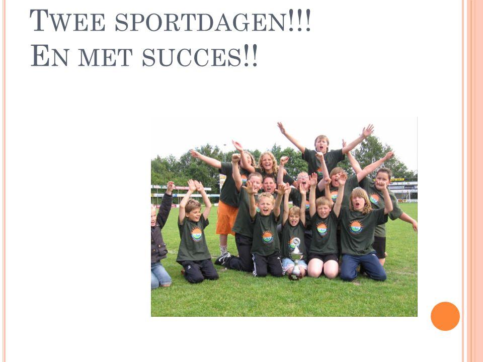 Twee sportdagen!!! En met succes!!