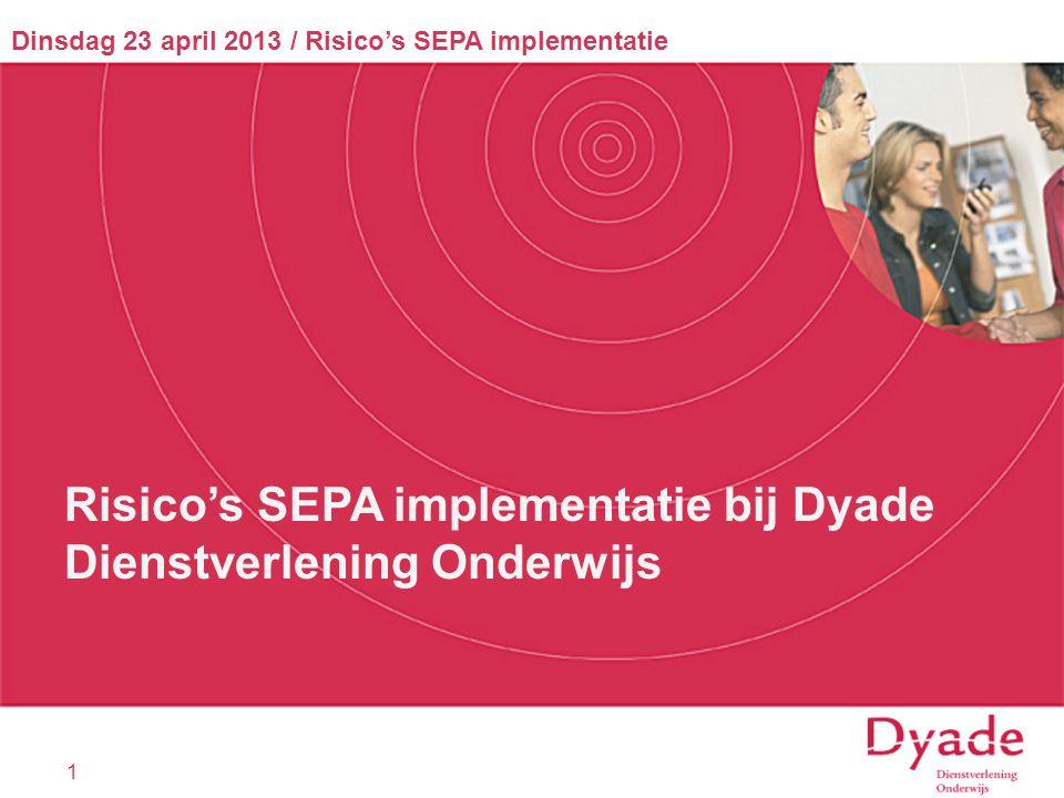 Risico's SEPA implementatie bij Dyade Dienstverlening Onderwijs