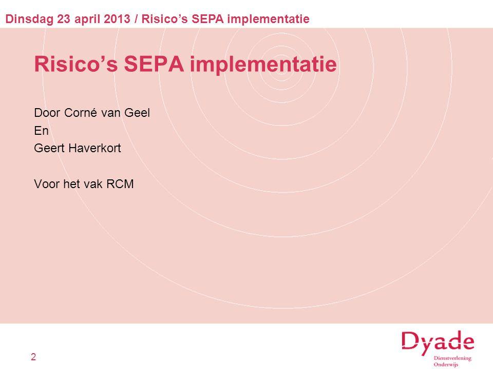 Risico's SEPA implementatie