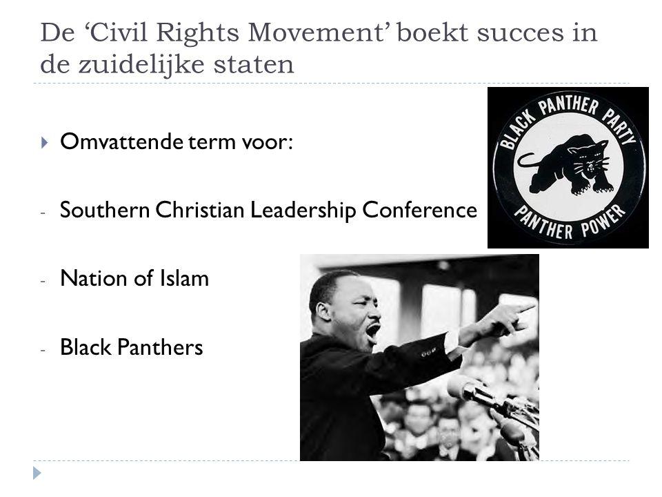 De 'Civil Rights Movement' boekt succes in de zuidelijke staten
