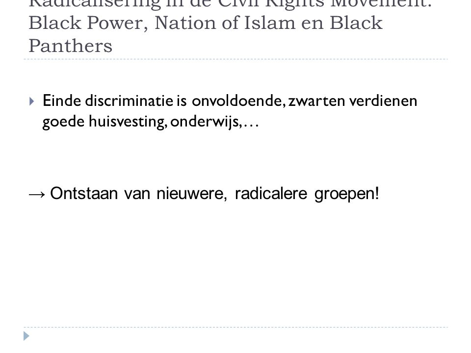 Radicalisering in de Civil Rights Movement: Black Power, Nation of Islam en Black Panthers