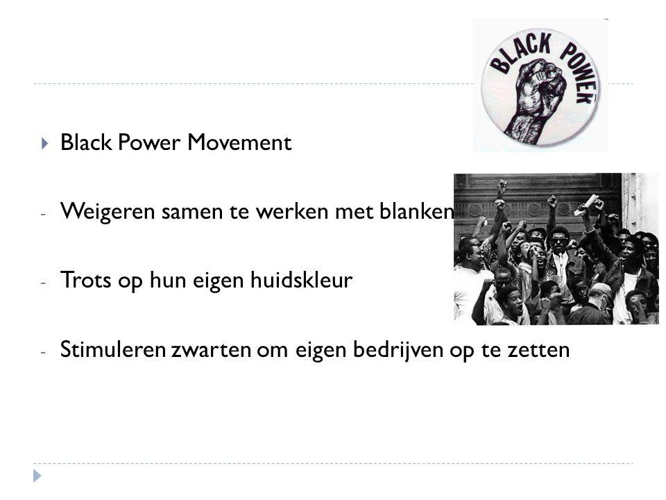 Black Power Movement Weigeren samen te werken met blanken.