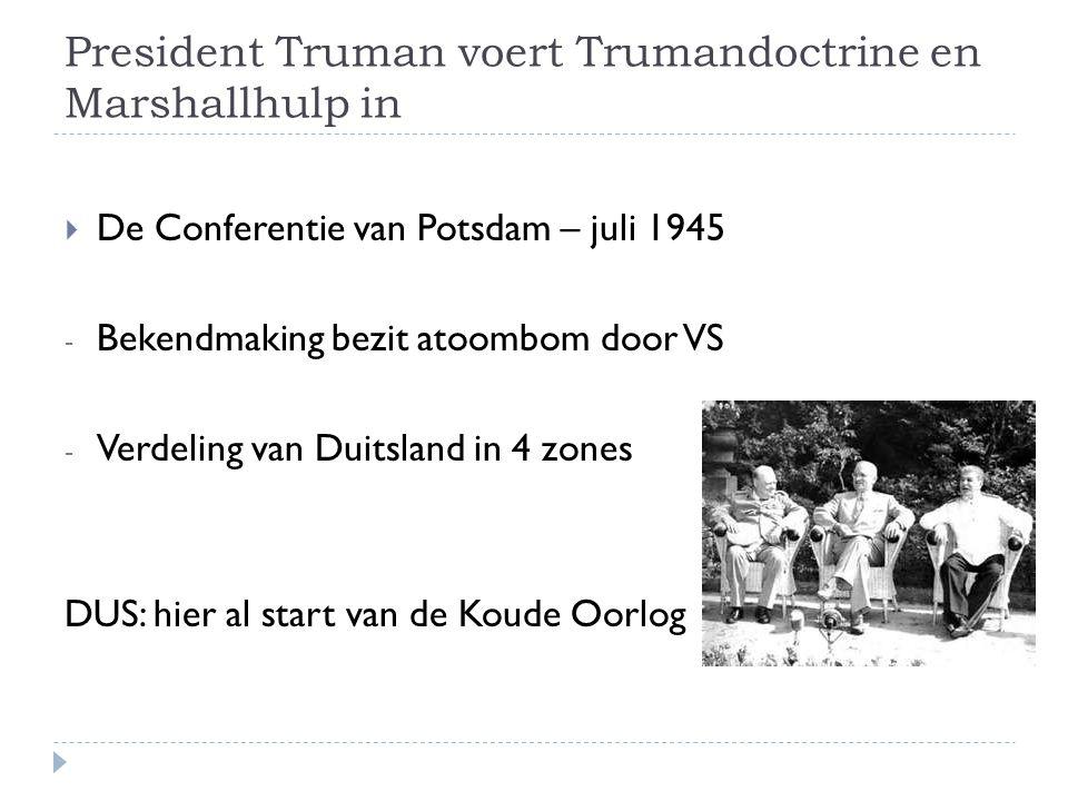 President Truman voert Trumandoctrine en Marshallhulp in