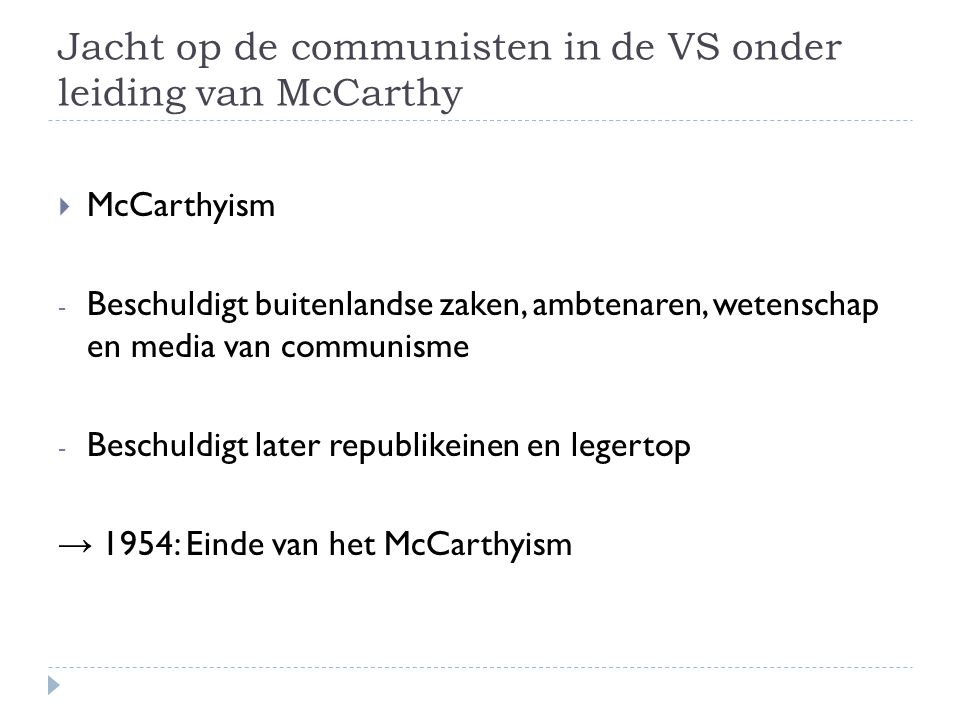 Jacht op de communisten in de VS onder leiding van McCarthy