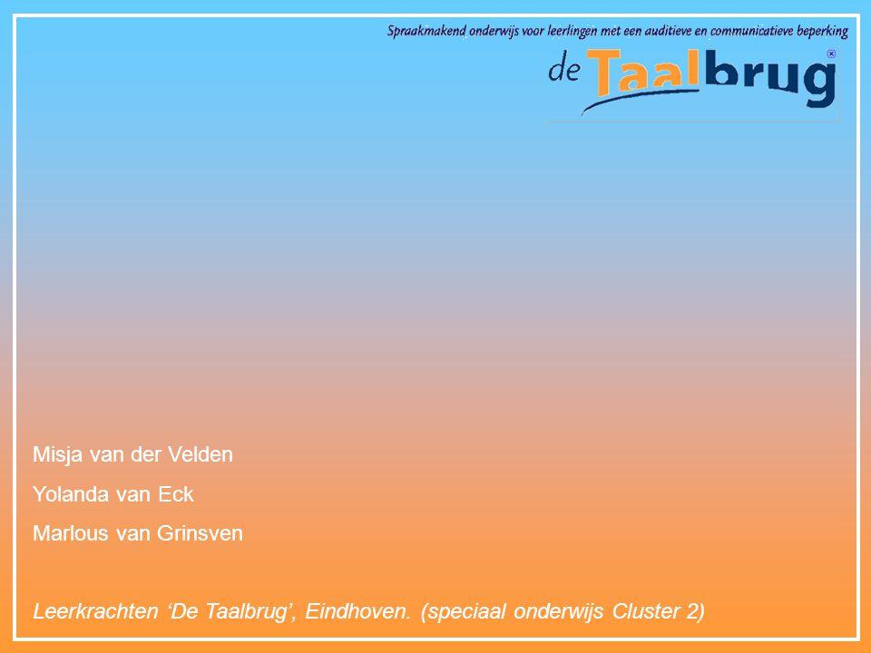 Misja van der Velden Yolanda van Eck. Marlous van Grinsven.