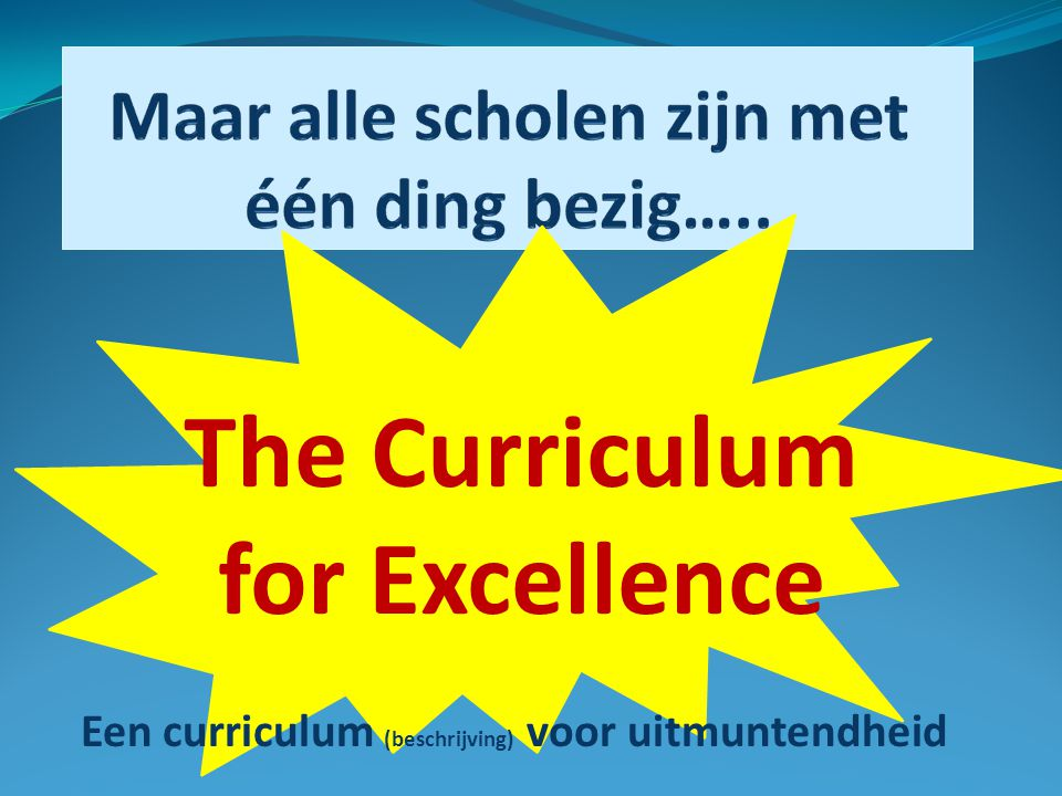 The Curriculum for Excellence