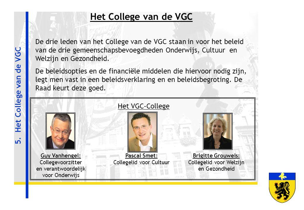 Het College van de VGC 5. Het College van de VGC