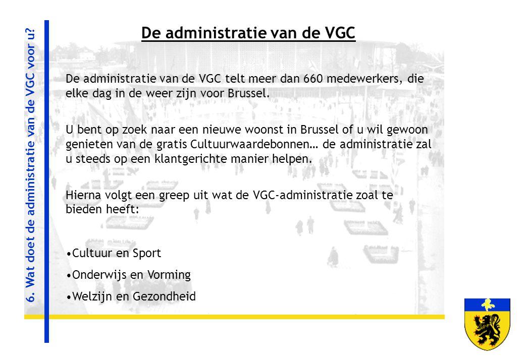 De administratie van de VGC