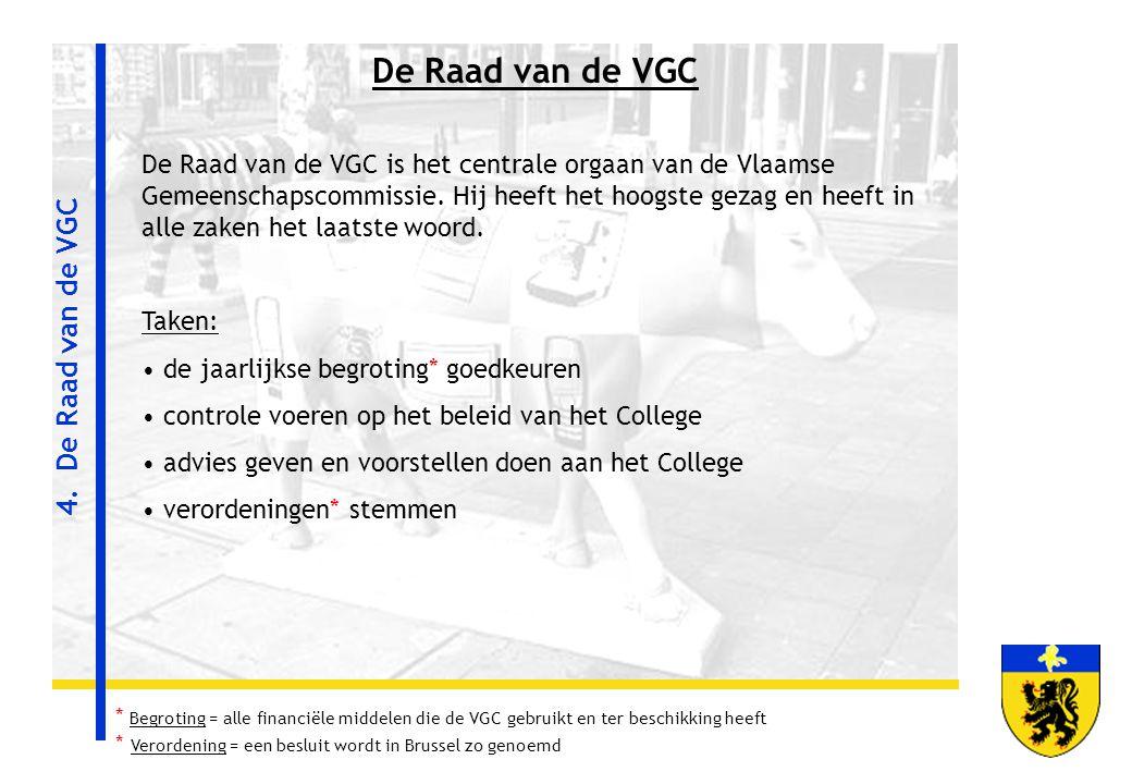 De Raad van de VGC 4. De Raad van de VGC