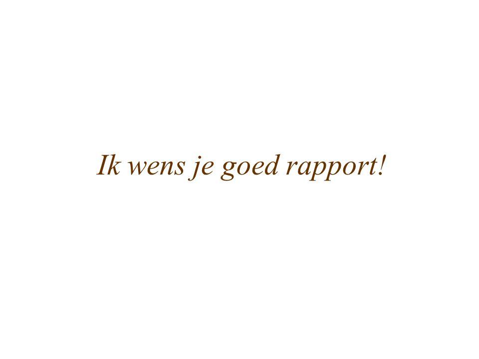 Ik wens je goed rapport!