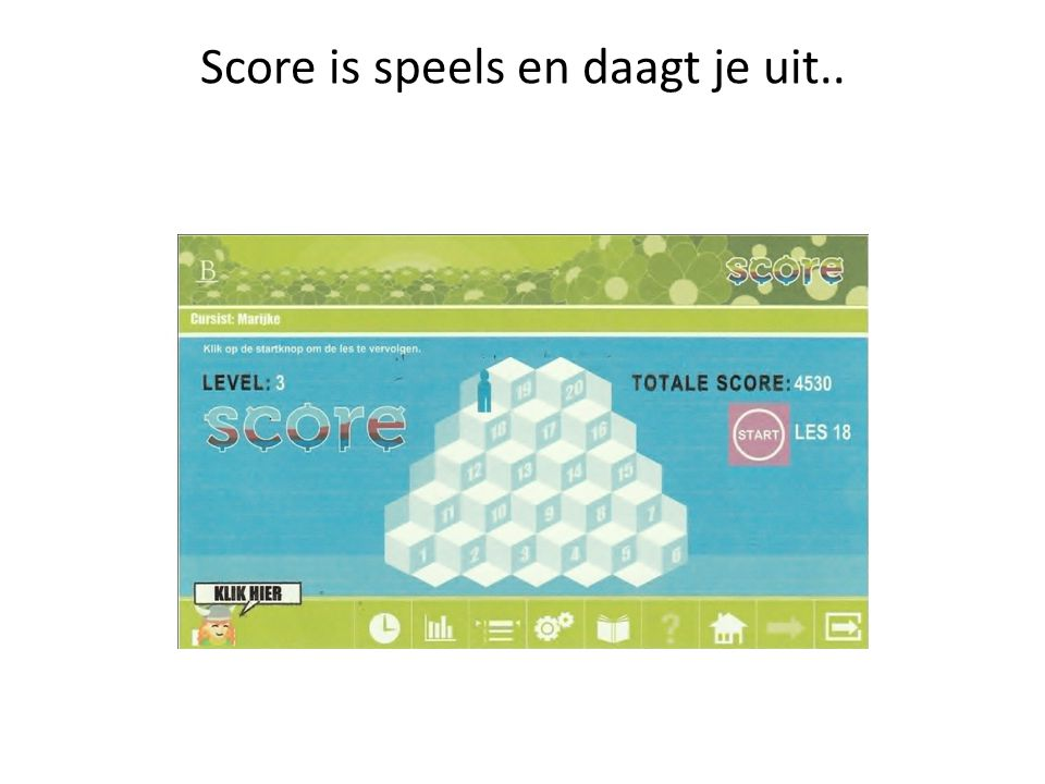 Score is speels en daagt je uit..