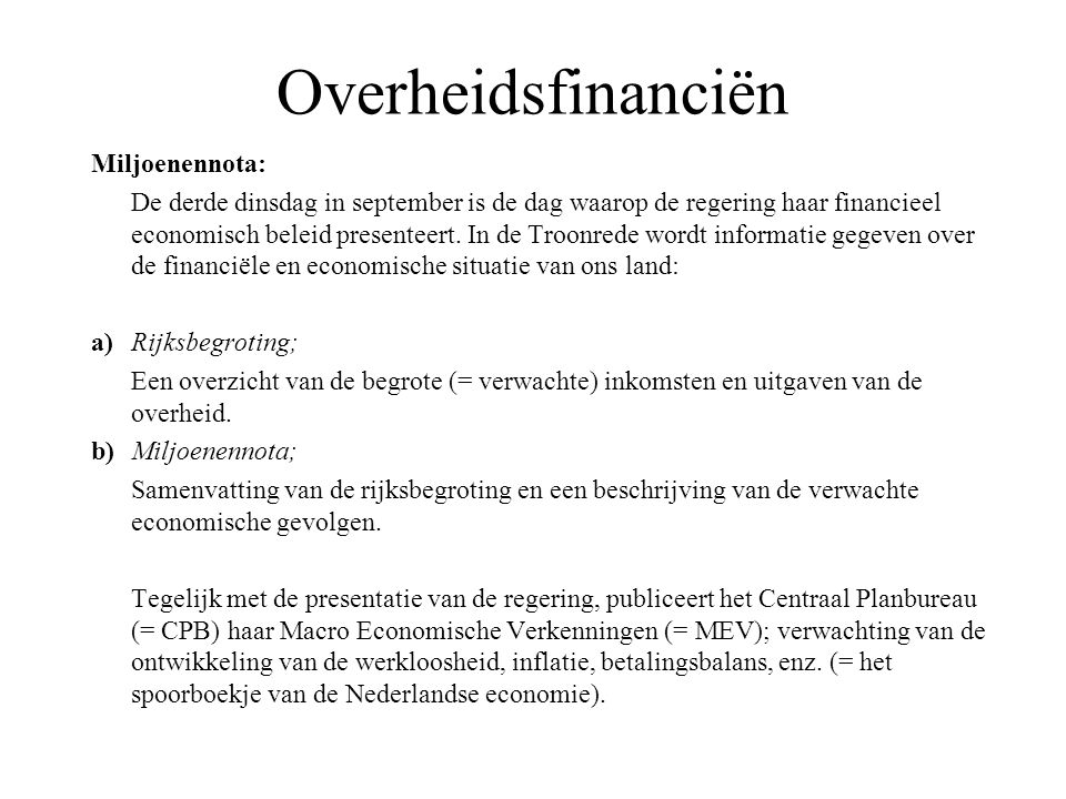 Overheidsfinanciën Miljoenennota: