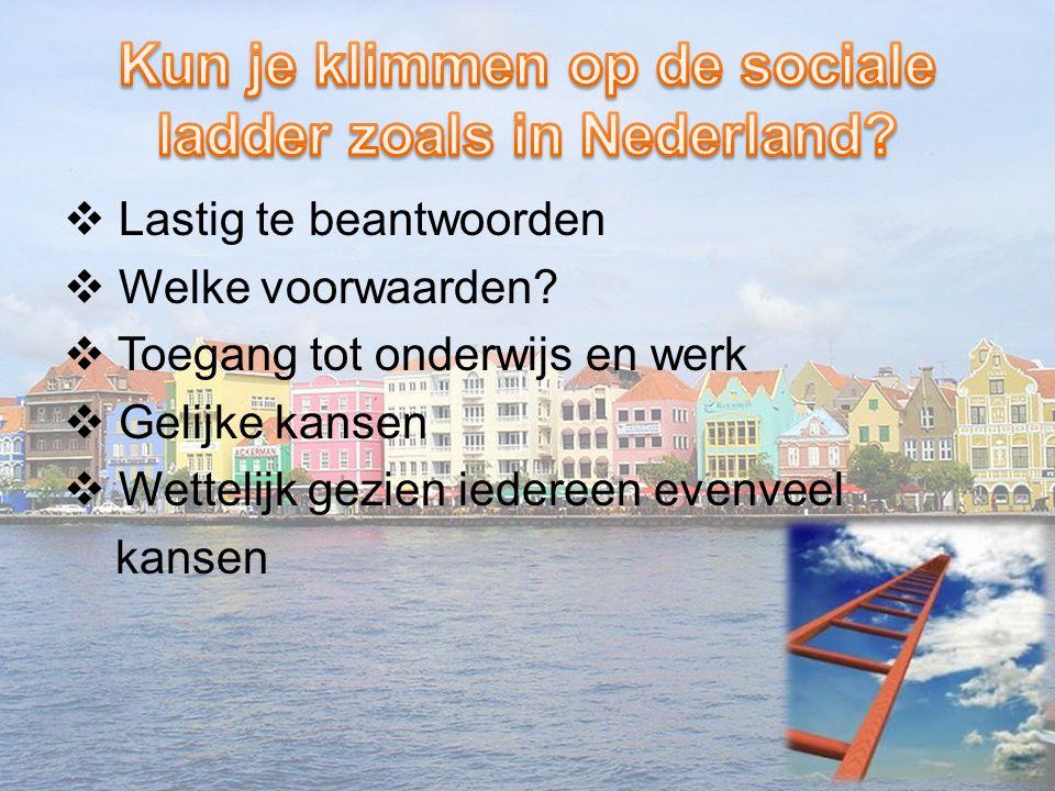 Kun je klimmen op de sociale ladder zoals in Nederland