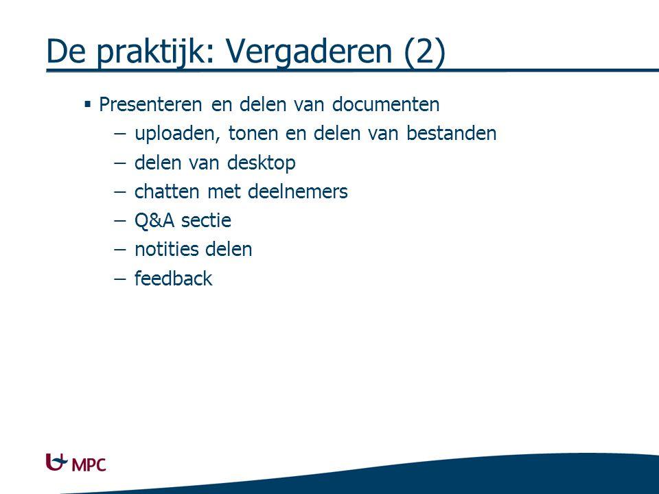 Content (bestanden) Attendees (deelnemers) Voice & video.