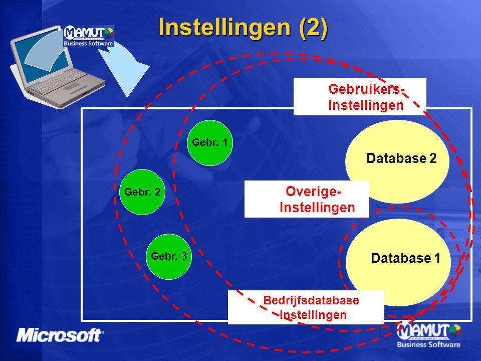 Instellingen (2) Gebruikers- Instellingen Database 2 Overige-