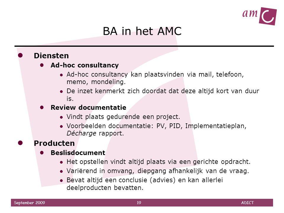 BA in het AMC Diensten Producten Ad-hoc consultancy