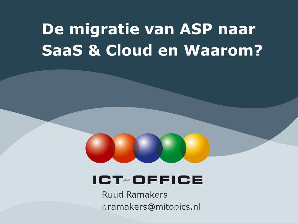 De migratie van ASP naar SaaS & Cloud en Waarom