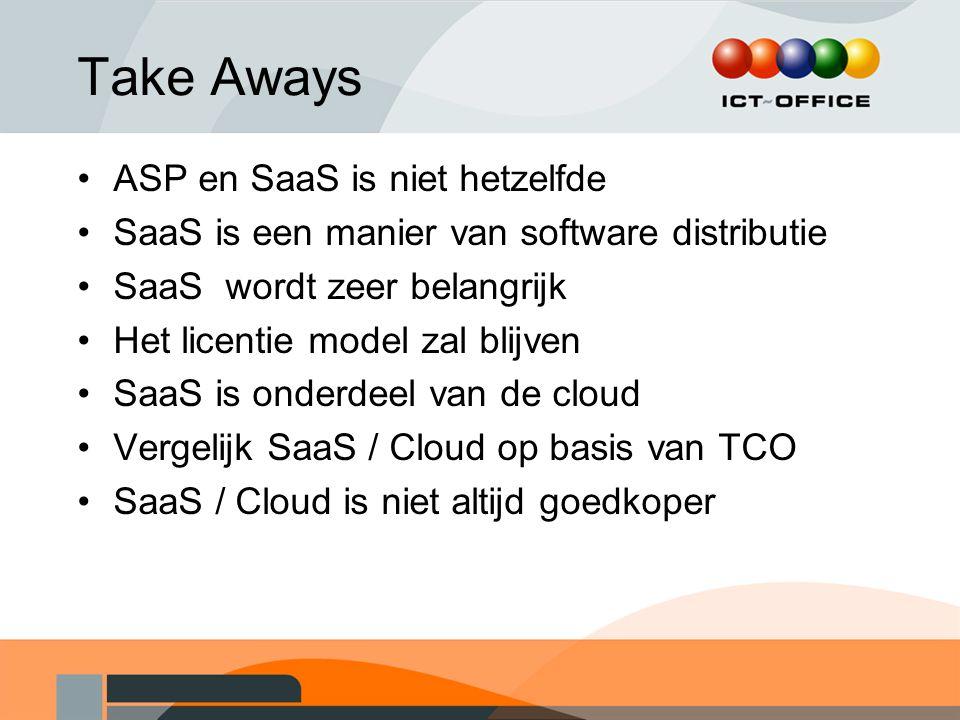 Take Aways ASP en SaaS is niet hetzelfde