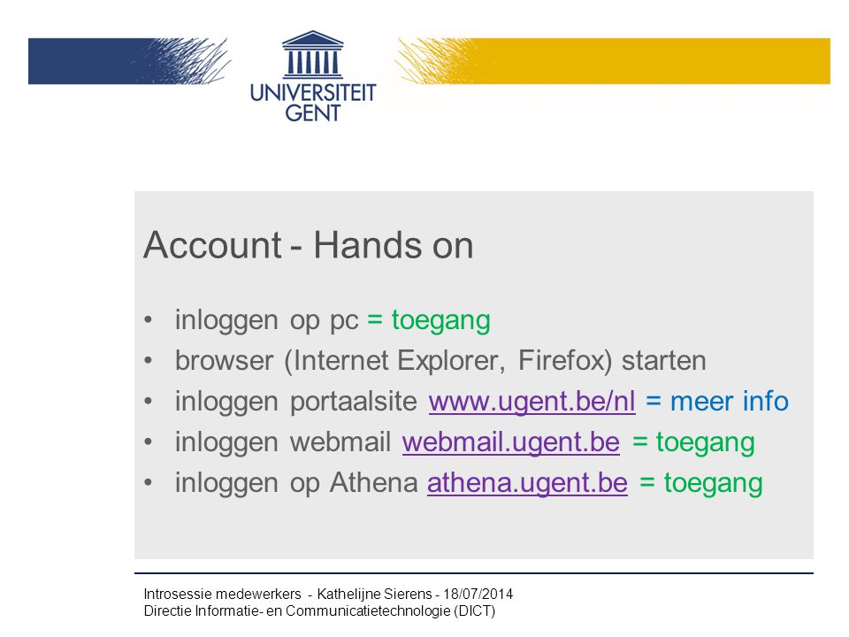 Account - Hands on inloggen op pc = toegang