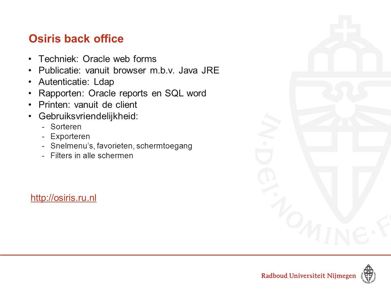 Osiris back office Techniek: Oracle web forms
