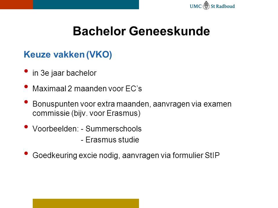 Bachelor Geneeskunde Keuze vakken (VKO) in 3e jaar bachelor