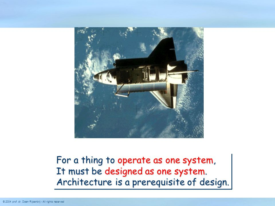 For a thing to operate as one system,