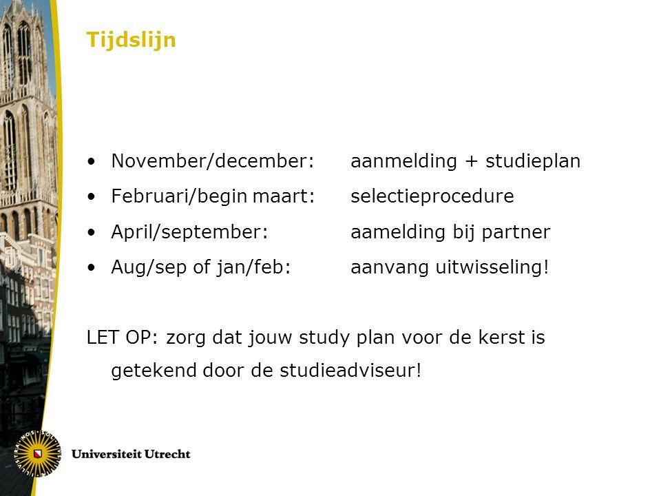 Tijdslijn November/december: aanmelding + studieplan