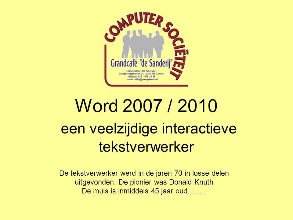 Word 2007 / 2010 een veelzijdige interactieve tekstverwerker