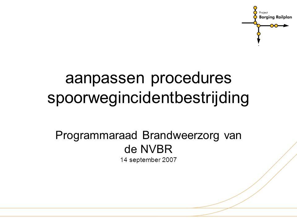 aanpassen procedures spoorwegincidentbestrijding