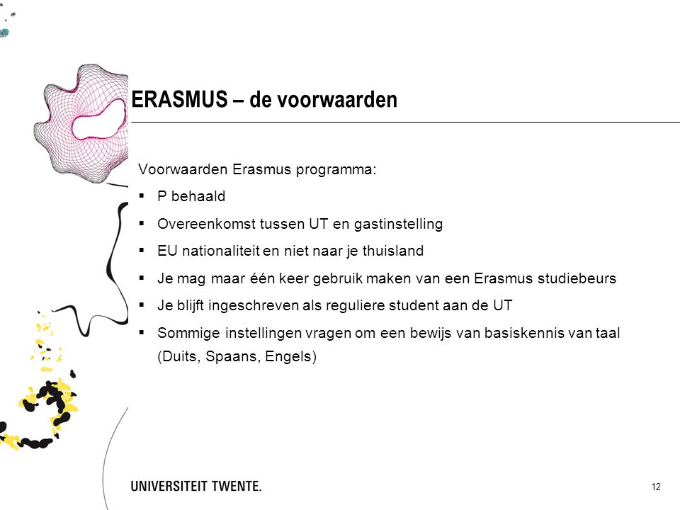 ERASMUS – de voorwaarden