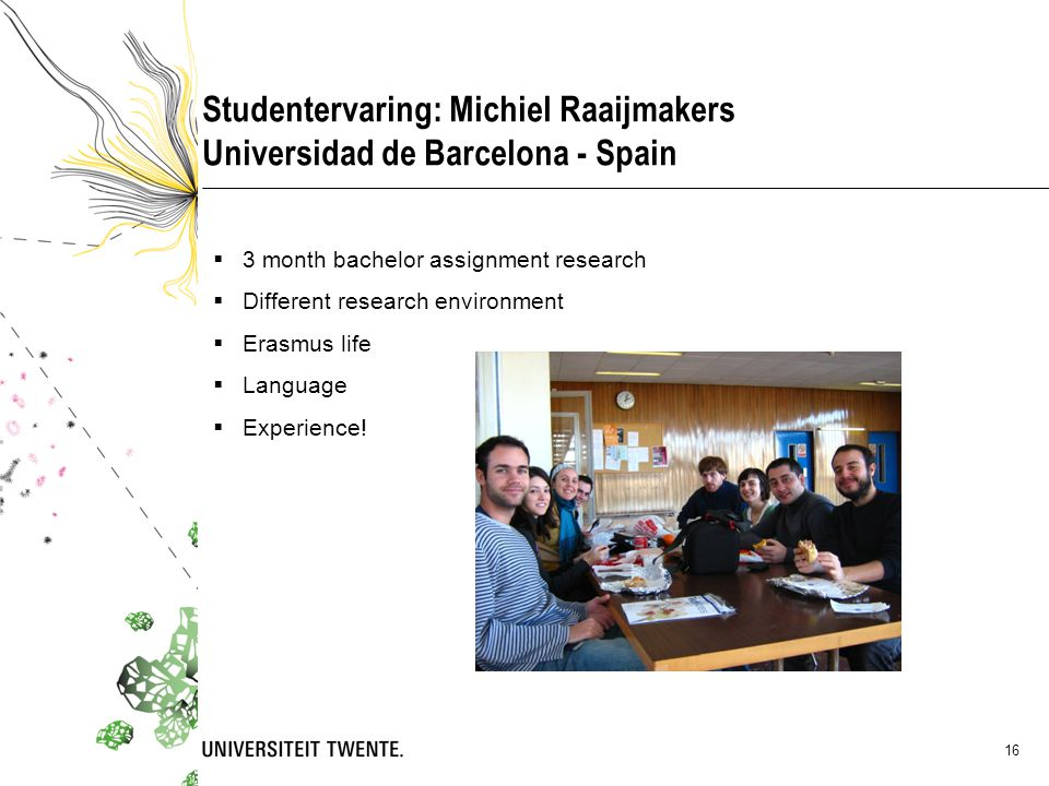 Studentervaring: Michiel Raaijmakers Universidad de Barcelona - Spain