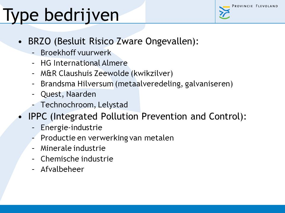 Type bedrijven BRZO (Besluit Risico Zware Ongevallen):