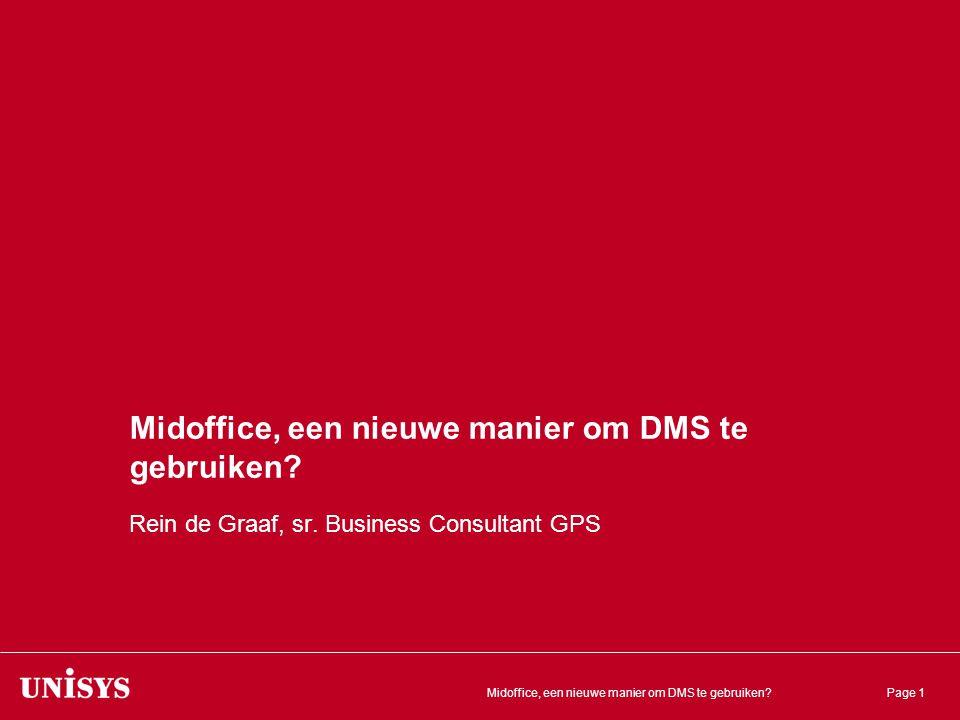 Midoffice, een nieuwe manier om DMS te gebruiken