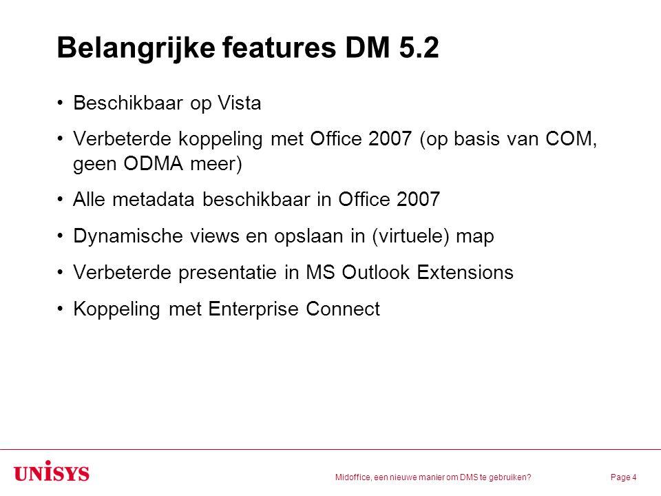 Belangrijke features DM 5.2