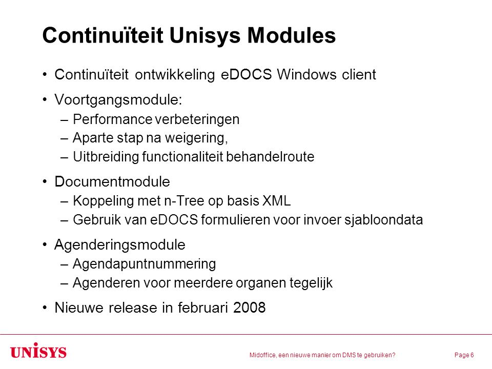 Continuïteit Unisys Modules
