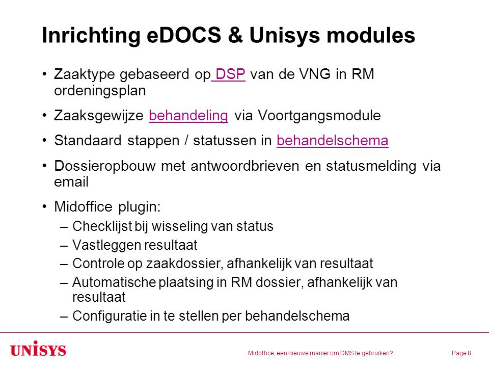 Inrichting eDOCS & Unisys modules