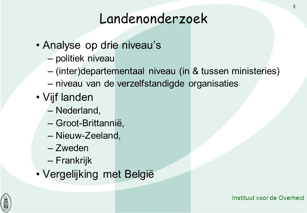 Landenonderzoek Analyse op drie niveau's Vijf landen