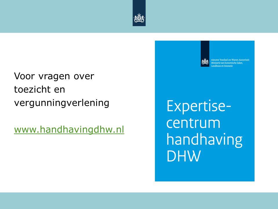 Voor vragen over toezicht en vergunningverlening www.handhavingdhw.nl
