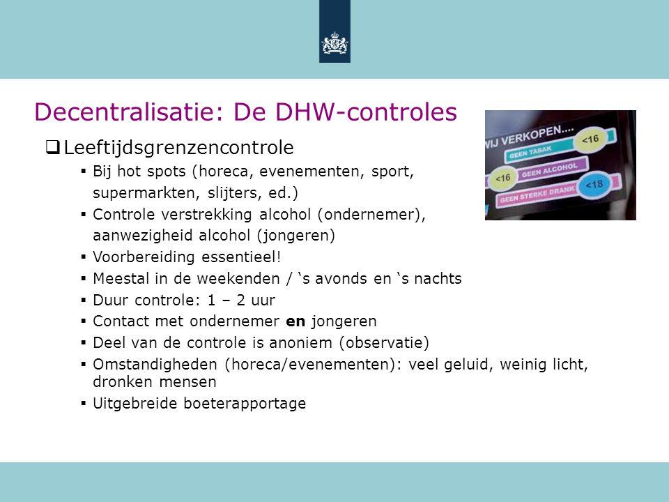 Decentralisatie: De DHW-controles