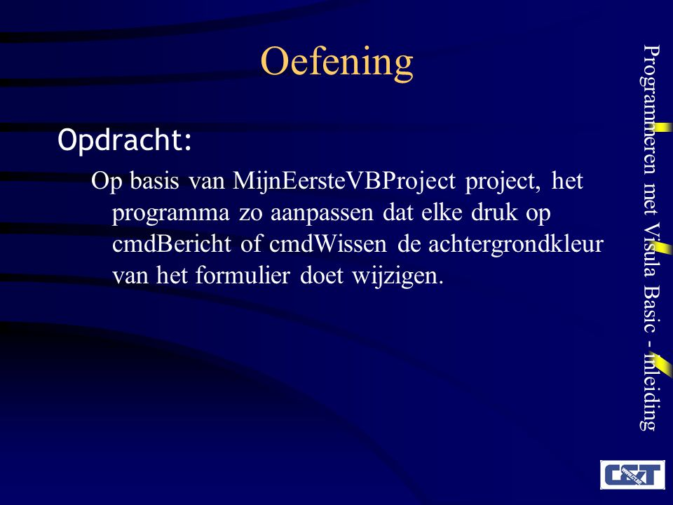 Oefening Opdracht: