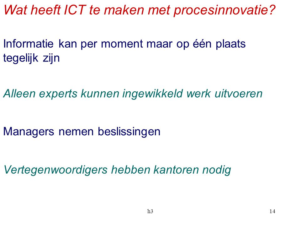 Wat heeft ICT te maken met procesinnovatie