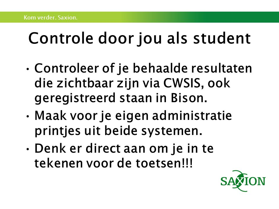 Controle door jou als student