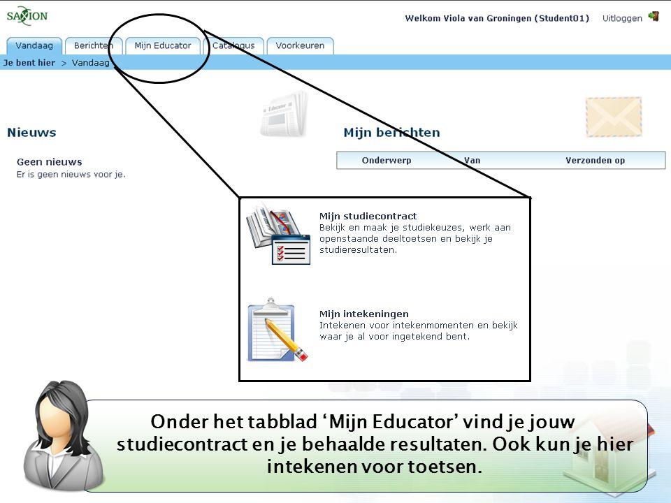 Onder het tabblad 'Mijn Educator' vind je jouw studiecontract en je behaalde resultaten.