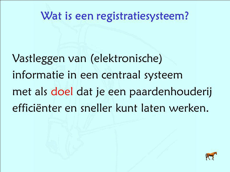 Wat is een registratiesysteem